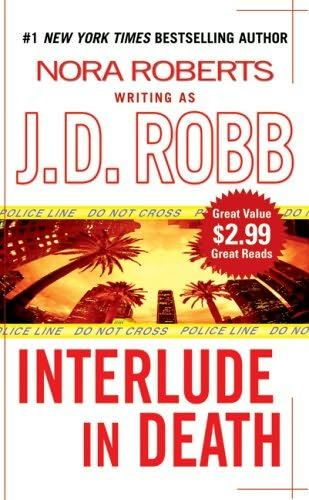 INTERLUDE IN DEATH (IN DEATH, BOOK #12.5) BY J.D ROBB: BOOK REVIEW