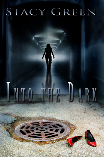 INTO THE DARK BY STACY GREEN: BOOK REVIEW