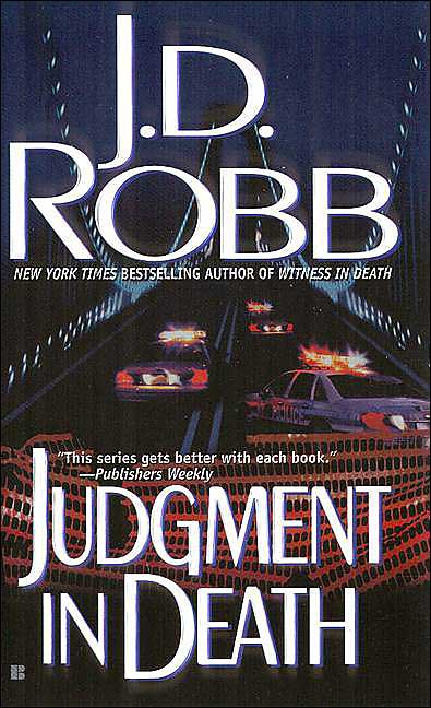 JUDGMENT IN DEATH (IN DEATH, BOOK #11) BY J.D. ROBB: BOOK REVIEW