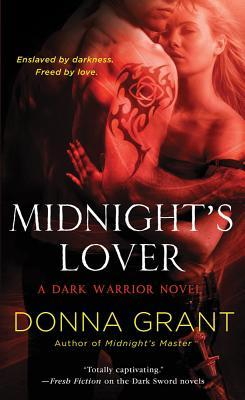 MIDNIGHT'S LOVER (DARK WARRIOR, BOOK #2) BY DONNA GRANT: BOOK REVIEW