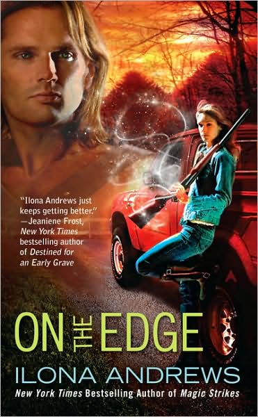 ON THE EDGE (THE EDGE, BOOK #1) BY ILONA ANDREWS: BOOK REVIEW