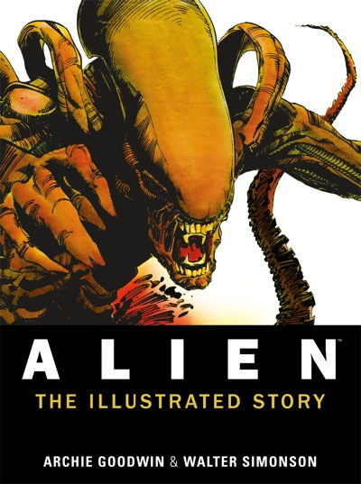 ALIEN:THE ILLUSTRATED STORY BY ARCHIE GOODWIN & WALTER SIMONSON: GRAPHIC NOVEL REVIEW