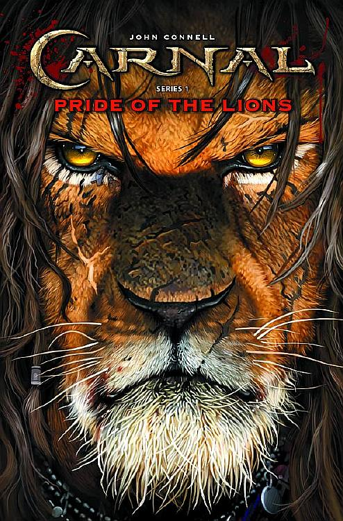 CARNAL: PRIDE OF THE LIONS BY JOHN CONNELL & JASON BERGENSTOCK: GRAPHIC NOVEL REVIEW