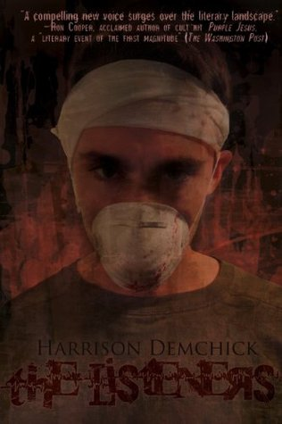 THE LISTENERS BY HARRISON DEMCHICK: BOOK REVIEW