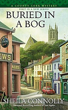 BURIED IN A BOG (COUNTRY CORK MYSTERY, BOOK #1) BY SHEILA CONNOLLY: BOOK REVIEW