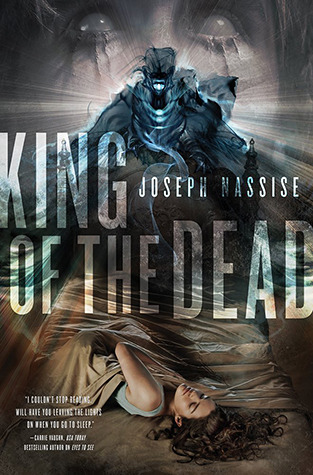 KING OF THE DEAD (JEREMIAH HUNT, BOOK #2) BY JOSEPH NASSISE: BOOK REVIEW