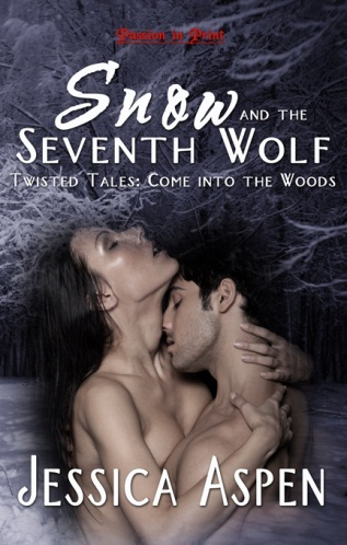 SNOW AND THE SEVENTH WOLF (TWISTED TALES: COME INTO THE WOODS BOOK #2) BY JESSICA ASPEN: BOOK GIVEAWAY