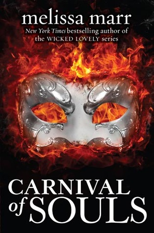 CARNIVAL OF SOULS BY MELISSA MARR: BOOK REVIEW