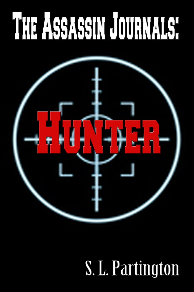 THE ASSASSIN JOURNALS: HUNTER BY S.L. PARTINGTON: BOOK REVIEW
