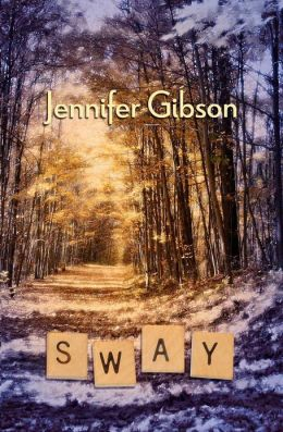 SWAY BY JENNIFER GIBSON: BOOK REVIEW