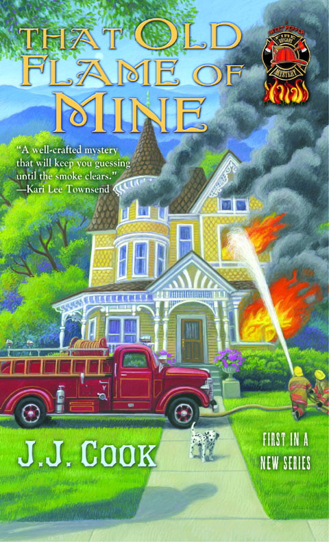 THAT OLD FLAME OF MINE (SWEET PEPPER FIRE BRIGADE MYSTERIES, BOOK #1) BY J.J. COOK: BOOK REVIEW