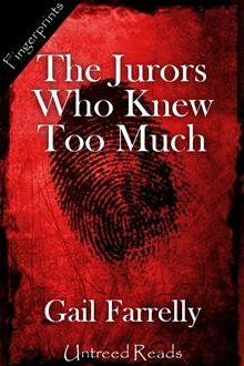 THE JURORS WHO KNEW TOO MUCH BY GAIL FARRELLY: BOOK REVIEW