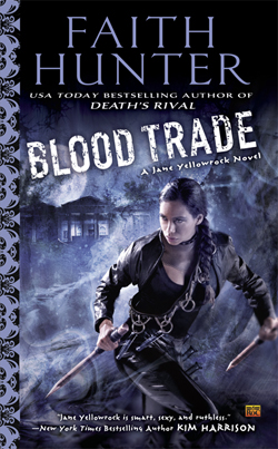 BLOOD TRADE (JANE YELLOWROCK, BOOK #6) BY FAITH HUNTER: BOOK REVIEW