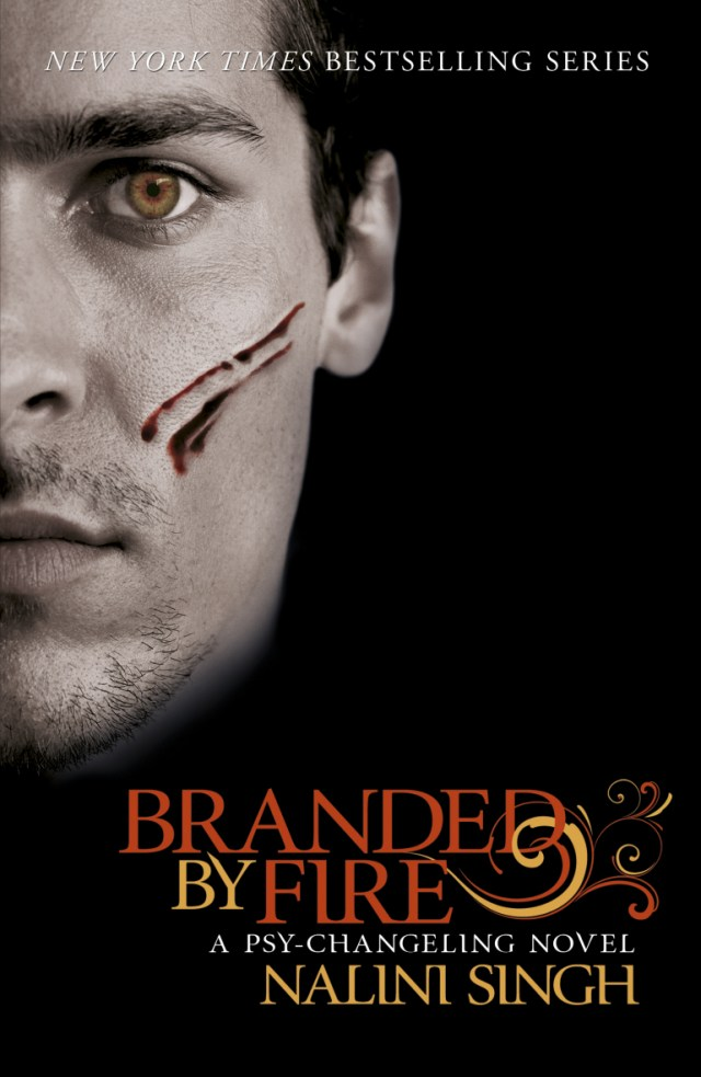 BRANDED BY FIRE (PSY-CHANGELING, BOOK #6) BY NALINI SINGH: BOOK REVIEW