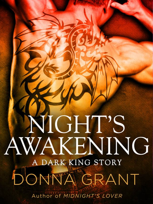 NIGHT'S AWAKENING (DARK KINGS, BOOK #2) BY DONNA GRANT: BOOK REVIEW