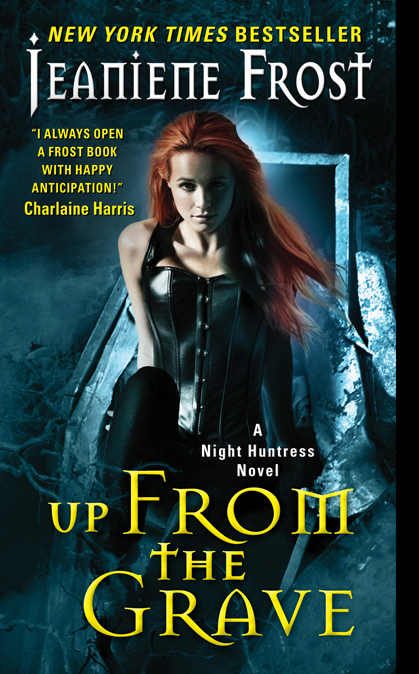 UP FROM THE GRAVE (NIGHT HUNTRESS, BOOK #7) BY JEANIENE FROST: BOOK REVIEW