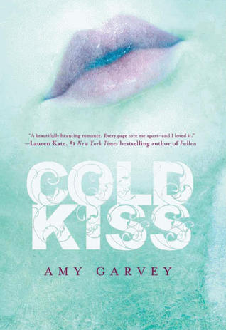 COLD KISS (COLD KISS, BOOK #1) BY AMY GARVEY: BOOK REVIEW
