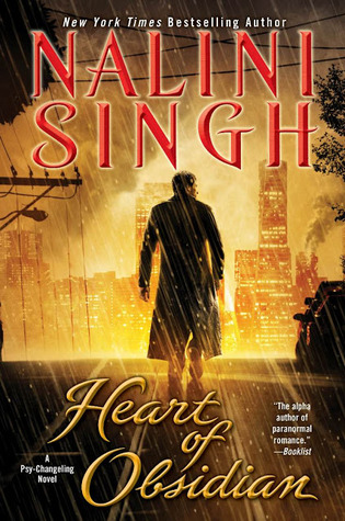 HEART OF OBSIDIAN (PSY-CHANGELING, BOOK #12) BY NALINI SINGH: BOOK REVIEW
