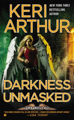 DARKNESS UNMASKED (DARK ANGELS, BOOK #5) BY KERI ARTHUR: BOOK REVIEW