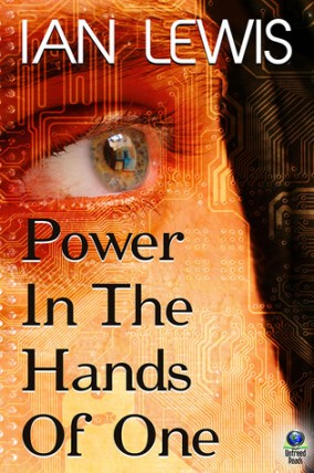 power-in-the-hands-of-one-ian-lewis