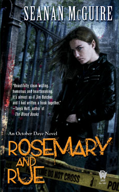 ROSEMARY AND RUE BY SEANAN MCGUIRE (OCTOBER DAYE, BOOK #1): A TO Z