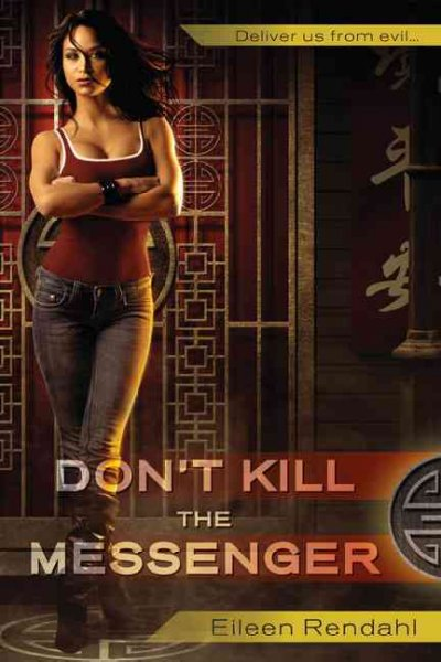 DON'T KILL THE MESSENGER (MESSENGER, BOOK #1) BY EILEEN RENDAHL: BOOK REVIEW