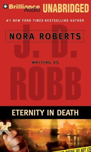 ETERNITY IN DEATH (IN DEATH, BOOK #24.5) BY J.D. ROBB: BOOK REVIEW