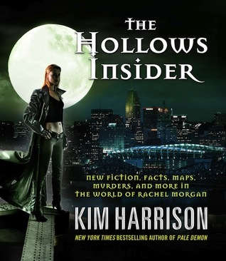 THE HOLLOWS INSIDER (THE HOLLOWS, BOOK #9.5) BY KIM HARRISON: BOOK REVIEW