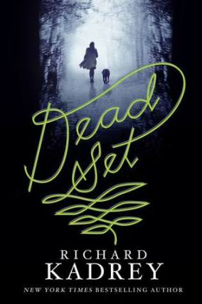 dead-set-richard-kadrey