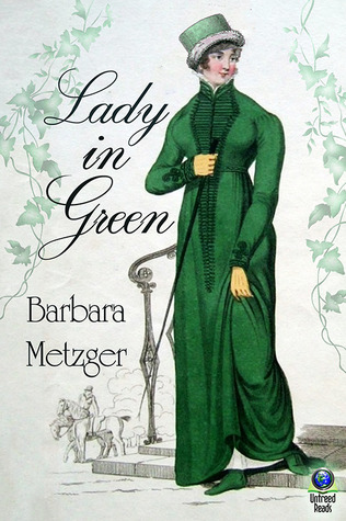 LADY IN GREEN BY BARBARA METZGER: BOOK REVIEW