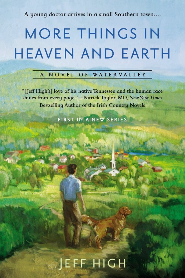 MORE THINGS IN HEAVEN AND EARTH (WATERVALLEY, BOOK #1) BY JEFF HIGH: BOOK REVIEW