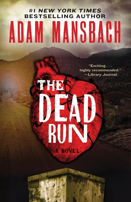 THE DEAD RUN BY ADAM MANSBACH: BOOK REVIEW