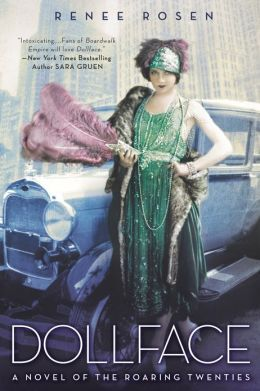 DOLLFACE: A NOVEL OF THE ROARING TWENTIES BY RENEE ROSEN: PRINT BOOK GIVEAWAY
