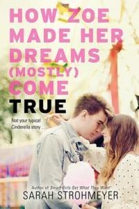 How_Zoe_Made_Her_Dreams_(Mostly)_Come_True_book_cover