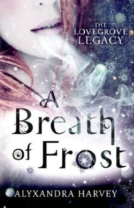 a-breath-of-frost-lovegrove-legacy-alyxandra-harvey