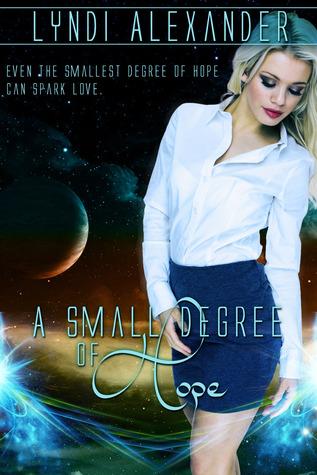 a-small-degree-of-hope-lyndi-alexander