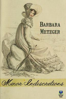 minor-indescretions-barbara-metzger
