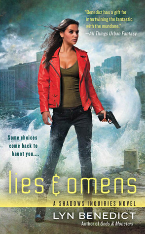 LIES & OMENS (SHADOWS INQUIRIES, BOOK #4) BY LYN BENEDICT: BOOK REVIEW