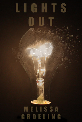 LIGHTS OUT BY MELISSA GROELING: BOOK REVIEW