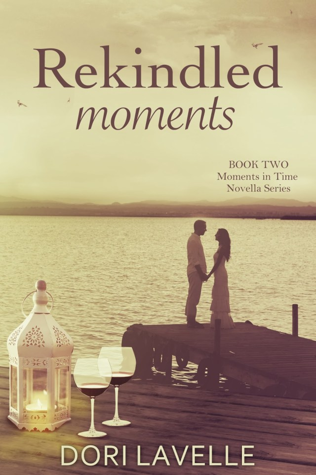 REKINDLED MOMENTS (MOMENTS IN TIME, BOOK #2) BY DORI LAVELLE: BOOK REVIEW