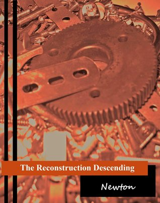 THE RECONSTRUCTION DESCENDING BY NEWTON: BOOK REVIEW