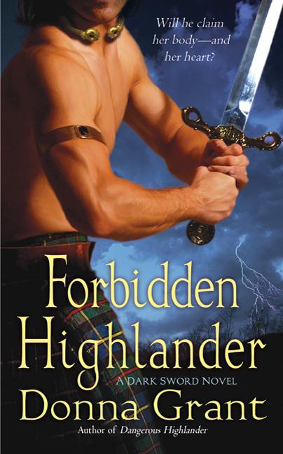 FORBIDDEN HIGHLANDER (DARK SWORD, BOOK #2) BY DONNA GRANT: BOOK REVIEW