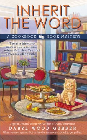 INHERIT THE WORD (COOKBOOK NOOK MYSTERY, BOOK #2) BY DARYL WOOD GERBER: BOOK REVIEW