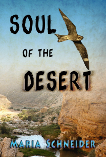 SOUL OF THE DESERT BY MARIA E. SCHNEIDER: EBOOK GIVEAWAY
