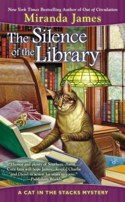 THE SILENCE OF THE LIBRARY (CAT IN THE STACKS MYSTERY, BOOK #5) BY MIRANDA JAMES: BOOK REVIEW