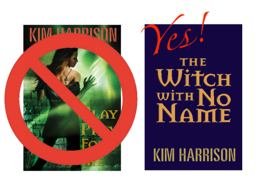 'WITCH WITH NO NAME' FINAL BOOK IN THE HOLLOWS SERIES BY KIM HARRISON: BOOK NEWS