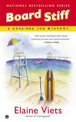 BOARD STIFF (DEAD-END JOB MYSTERY, BOOK #12) BY ELAINE VIETS: BOOK REVIEW