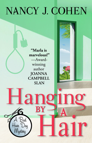 HANGING BY A HAIR (BAD HAIR DAY MYSTERY, BOOK #11) BY NANCY J. COHEN: BOOK REVIEW