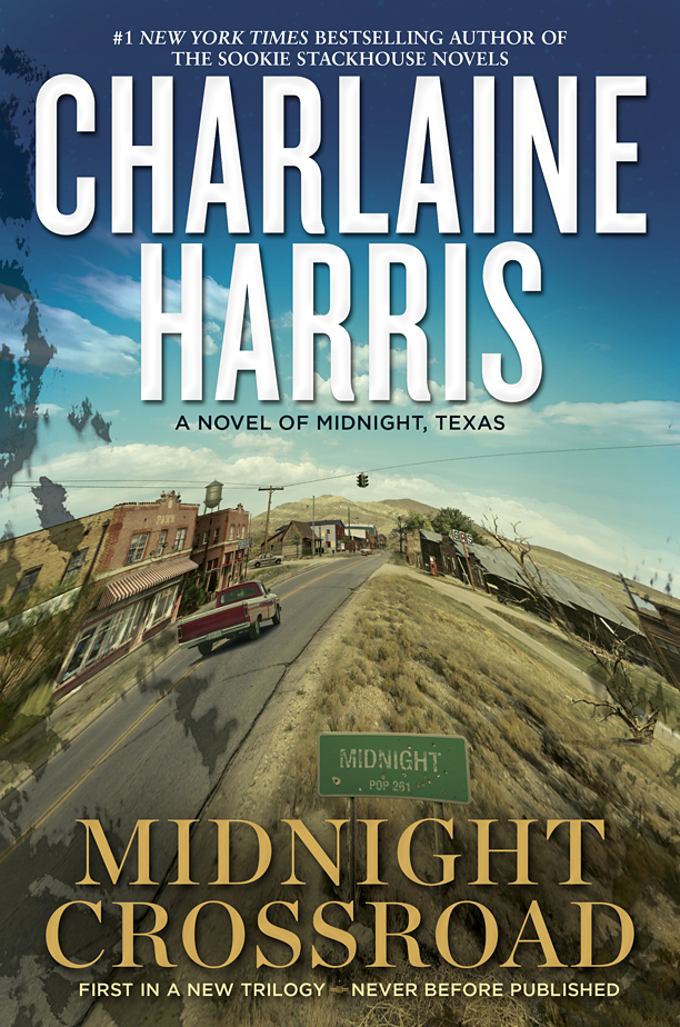 MIDNIGHT CROSSROAD (MIDNIGHT, TEXAS, BOOK #1) BY CHARLAINE HARRIS: BOOK REVIEW