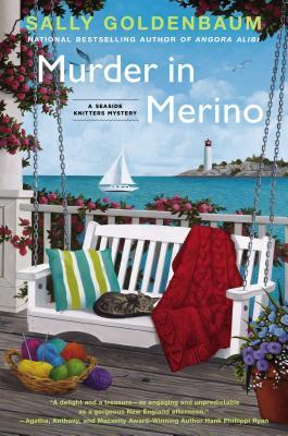 MURDER IN MERINO (SEASIDE KNITTERS MYSTERY, BOOK #8) BY SALLY GOLDENBAUM: BOOK REVIEW